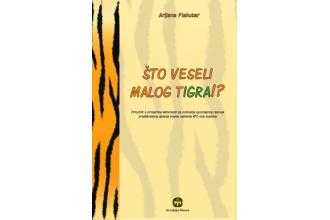 Arijana Plahutar – Što veseli malog tigra?